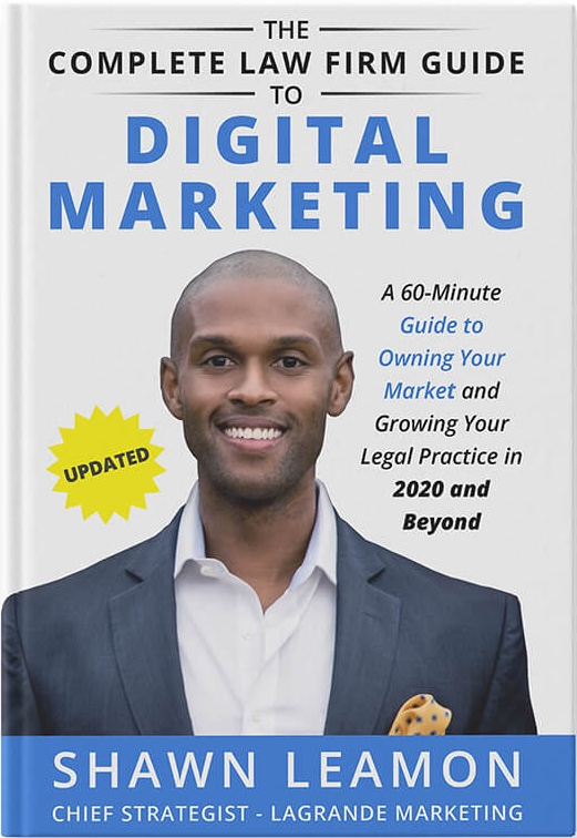 The Complete Law Firm Guide to Digital Marketing